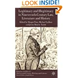 Legitimacy and Illegitimacy in Nineteenth-Century Law, Literature and History (Palgrave Studies in Nineteenth-Century...