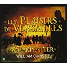 Charpentier - Les Plaisirs de Versailles � Airs sur Les Stances du Cid � Amor vince ogni cosa / Les Arts Florissants � Christie