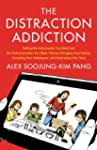 The Distraction Addiction: Getting th...