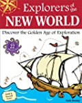 Explorers of the New World: Discover...
