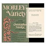 Morley's Variety: A Selection from the Writings of Christopher Morley