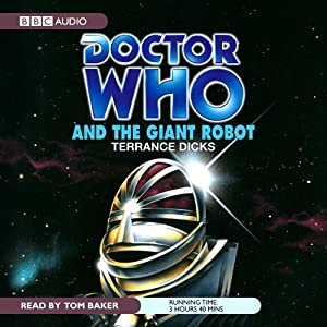 Doctor Who and the Giant Robot Audiobook