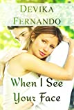 When I See Your Face: A Second Chance At Love (English Edition)