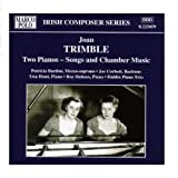 Trimble: Songs and Chamber Musicby Una Hunt