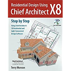 Residential Design Using Chief Architect X8