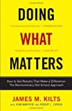 img - for Doing What Matters: How to Get Results That Make a Difference - The Revolutionary Old-School Approach book / textbook / text book