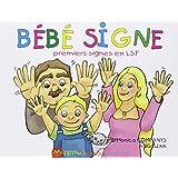 Bébé signe : Premiers signes en LSF