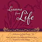 Lessons from Life: Reflections for Busy People |  Sisters of IHM