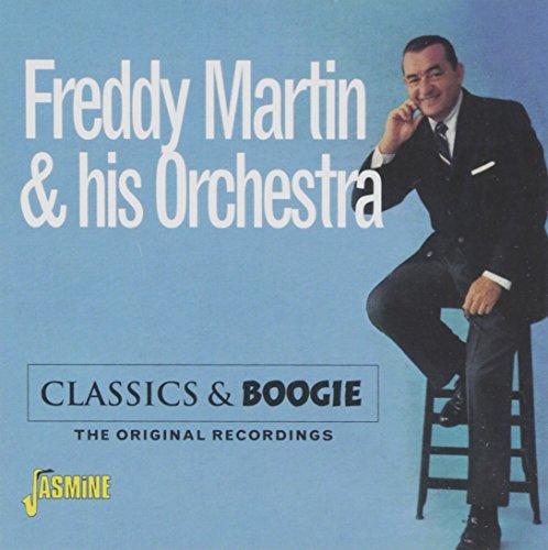 Freddy Martin - Classics & Boogie - The Original Recordings [original Recordings Remastered] - Zortam Music