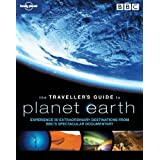 Traveller's Guide to Planet Earth (Lonely Planet Traveller's Guide to Planet Earth)by Lonely Planet