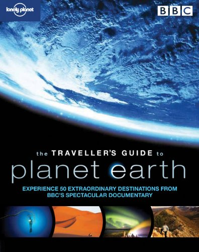 Traveller's Guide to Planet Earth (Lonely Planet)