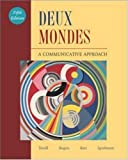 img - for Deux Mondes: A Communicative Approach (French Edition) 5th edition by Terrell, Tracy D., Rogers, Mary B., Kerr, Betsy J., Spielman (2007) Hardcover book / textbook / text book