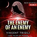 The Enemy of an Enemy: Lost Tales of Power, Book 1 (       UNABRIDGED) by Vincent Trigili Narrated by Jack de Golia