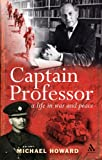 Captain Professor: The Memoirs of Sir Michael Howard