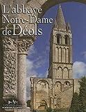 echange, troc Jean Hubert - L'abbaye Notre-Dame de Déols (Indre)