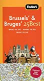 Fodor's Brussels' & Bruges' 25 Best, 4th Edition