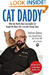 Cat Daddy: What the World�s Most Inco...
