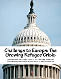 Challenge to Europe: The Growing Refugee Crisis