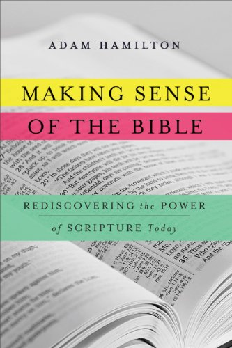 Download Making Sense of the Bible: Rediscovering the Power of Scripture Today
