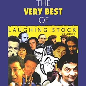 The Very Best of Laughingstock, Volume 1 | [Rowan Atkinson, Ben Elton, Eddie Izzard]