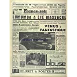 FRANCE SOIR [No 5153] du 14/02/1961 - VENUS FANTASTIQUE DISENT LES SAVANTS DU MONDE ENTIER - LUMUMBA A ETE MASSACRE...