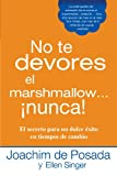img - for No te devores el marshmallow...nunca! (Spanish Edition) book / textbook / text book