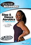 Absolute Beginners Fitness: Step & Dance Aerobics [DVD] [Import]