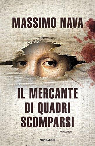 il-mercante-di-quadri-scomparsi-italian-edition