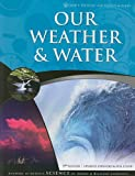 Our Weather & Water (God's Design for Heaven & Earth)