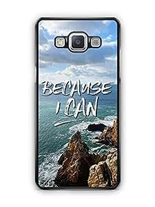 YuBingo Because I Can Designer Mobile Case Back Cover for Samsung Galaxy A5