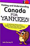img - for Visiting and Understanding Canada for Yankees book / textbook / text book