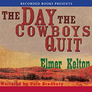 The Day the Cowboys Quit Audiobook