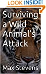 Surviving a Wild Animal's Attack