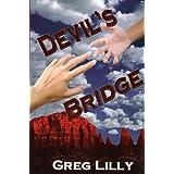Devil's Bridge ~ Greg Lilly
