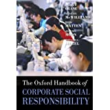 The Oxford Handbook of Corporate Social Responsibility (Oxford Handbooks in Business and Management)by Andrew Crane