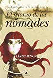 img - for El retorno de los nomades / The Return of the Nomads: Tratado Poetico Acerca De Nosotros Mismos / Poetic Treatrise On Ourselves (Spanish Edition) book / textbook / text book