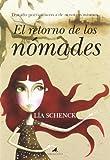 img - for El retorno de los nomades / The Return of the Nomads: Tratado Poetico Acerca De Nosotros Mismos / Poetic Treatrise On Ourselves (Spanish Edition) book / textbook / text book