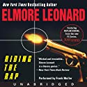 Riding the Rap (       UNABRIDGED) by Elmore Leonard Narrated by Frank Muller