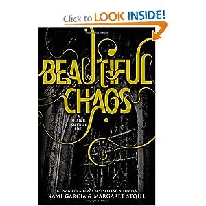 Beautiful Chaos - Kami Garcia ,Margaret Stohl