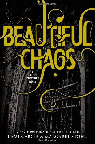 Leslie's Review: Beautiful Chaos by Kami Garcia and Margaret Stohl