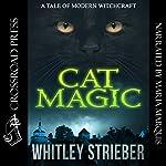 Cat Magic | Whitley Strieber
