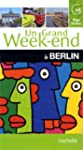 Un Grand Week-End � Berlin