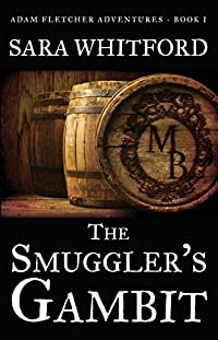 The Smuggler's Gambit by Sara Whitford ebook deal
