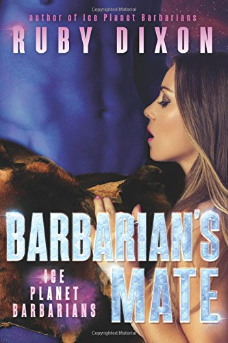 Barbarian's Mate (Ice Planet Barbarians) (Volume 7)