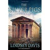 The Silver Pigs (Marcus Didius Falco Mysteries) ~ Lindsey Davis