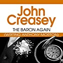 The Baron Again: The Baron Series, Book 3 Audiobook by John Creasey Narrated by Carl Prekopp