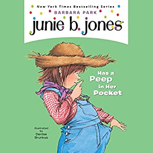 Junie B. Jones Has a Peep in her Pocket, Book 15 Audiobook