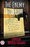 The Enemy We Know (Letty Whittaker 12 Step Mystery)