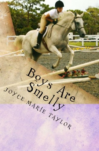 Boys Are Smelly: Laurie and the Summer of New Beginnings