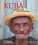 Kuba: Zwischen Traum und Wirklichkeit